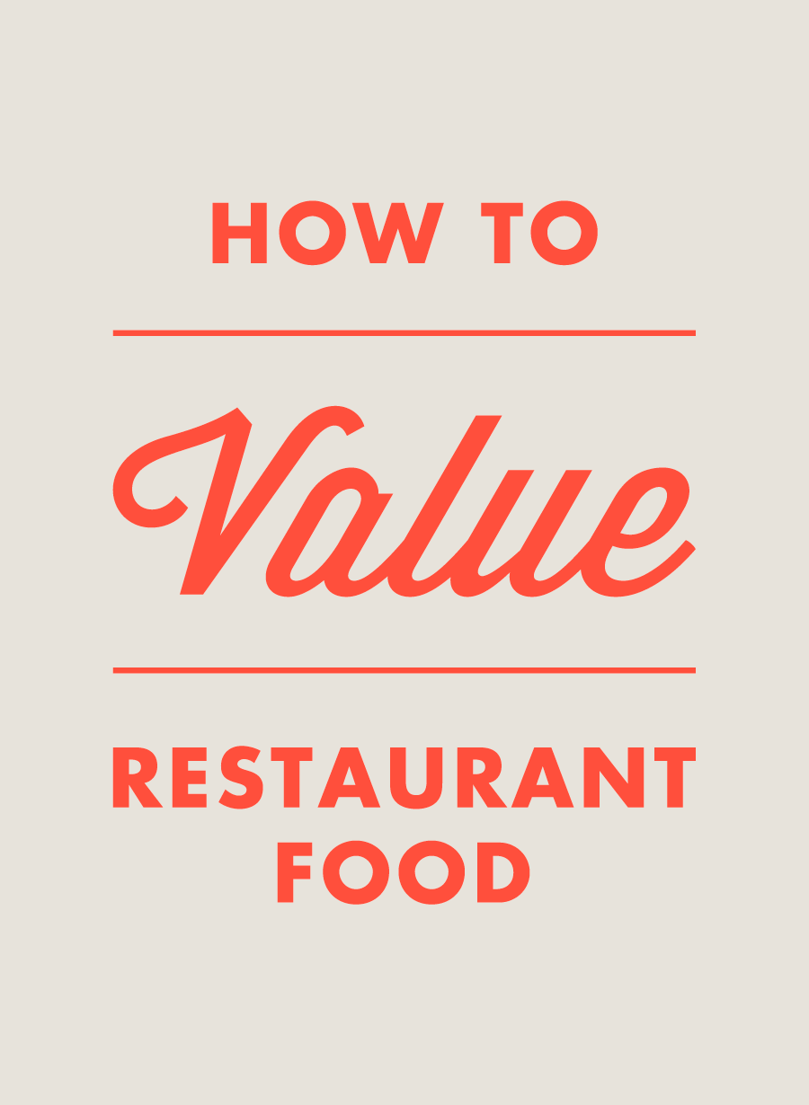 How to value restaurant food