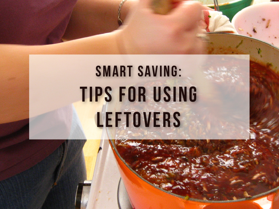 Don't Throw That Away! 10 Creative Ways to Use Leftovers