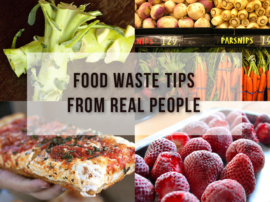 Food Waste Tips From Real People